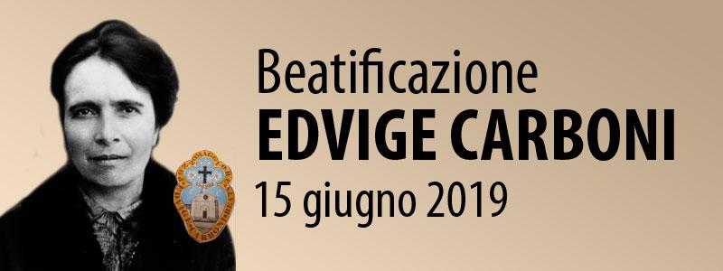 Beatificazione Edvige Carboni - 15 giugno 2019